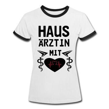 Medizinisch wertvolle Shirts und Geschenke für alle Hausärztinnen mit Herz. #hausarzt #hausärztin #ärzte #ärztin #medizin #mediziner #berufe #berufskleidung #kleidung #geschenke #gesundheitswesen #praxis #doktor #frau #frauen #tshirts #shirts