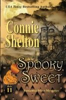 Spooky Sweet: Samantha Sweet Mysteries, Book 11, an ebook by Connie Shelton at Smashwords