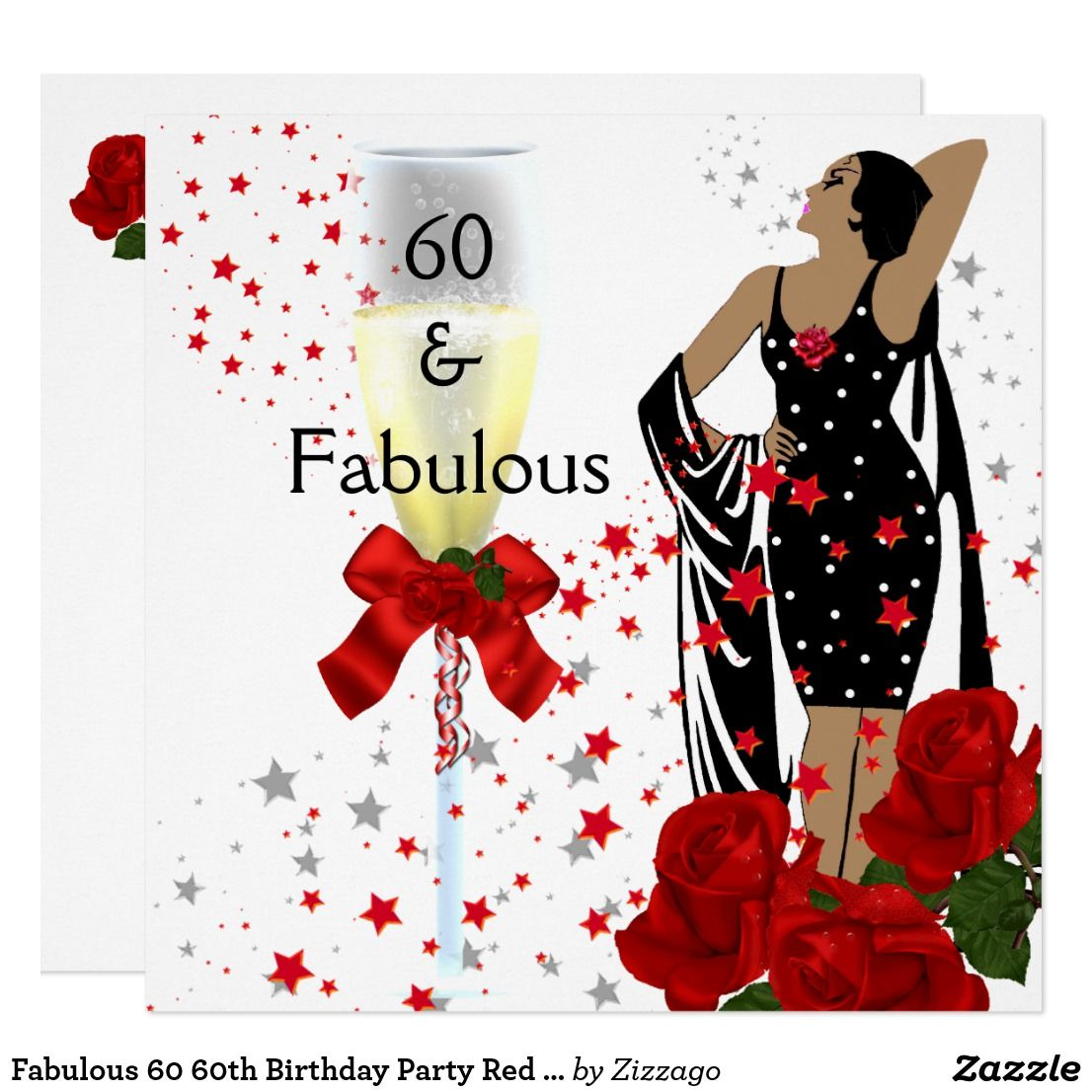 Fabulous 60 60th Birthday Party Red Roses White Invitation ...
