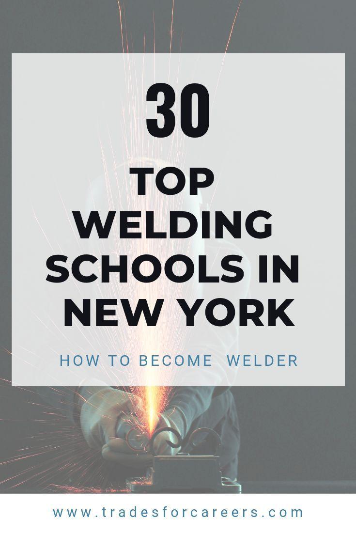 The 30 top welding schools for certification in new york