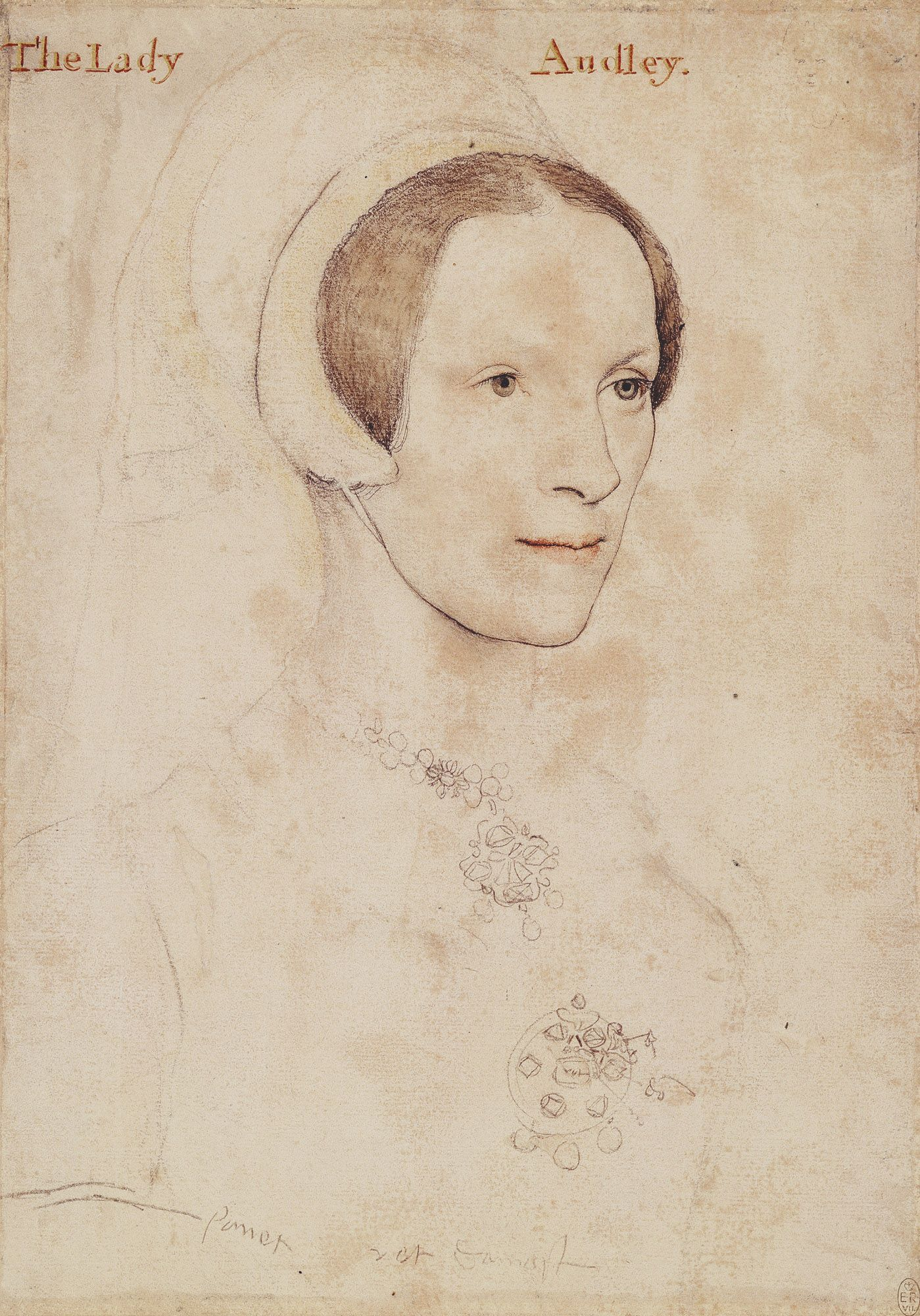 Hans Holbein the Younger, Elizabeth, Lady Audley (ca. 1538, Royal Collection, London) The familiar labeling on the sketches of Holbein were added in the 18th century and not assumed accurate. Note the jewelry detail.