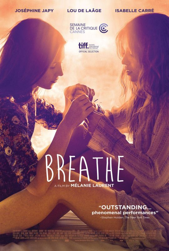 Movieposteroftheday Mélanie Laurent Respire Film Breathe