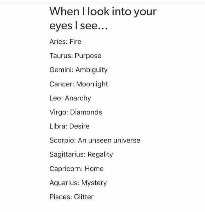 When You Look Into The Signs Eyes Thesigns Astrology Zodiac