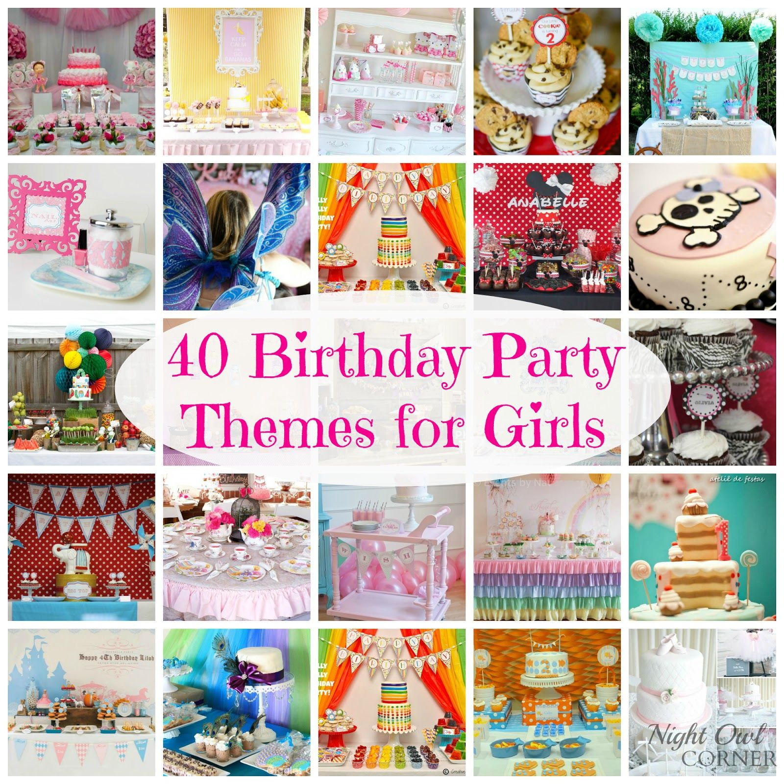 40 Birthday Party Themes For Girls Night Owl Corner Party Themes 40th Birthday Parties Girls Party Themes