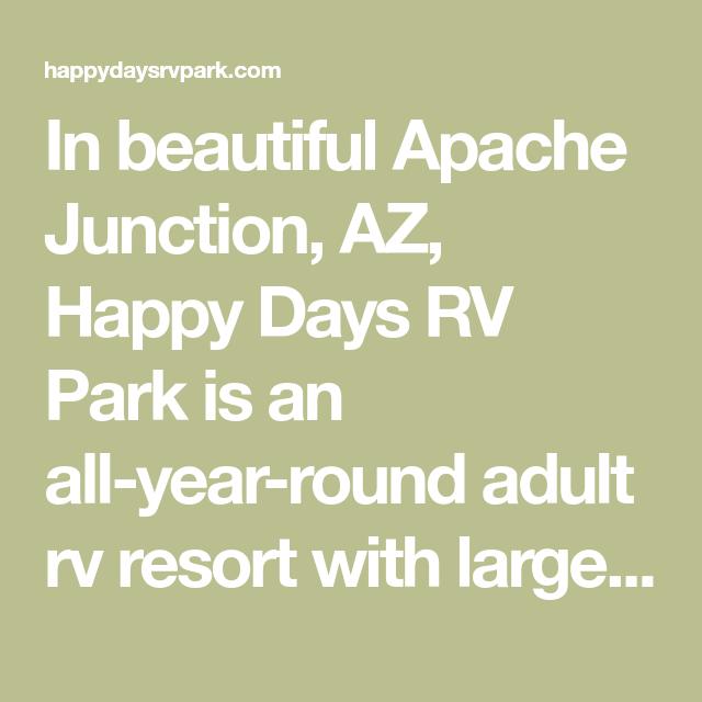 Hookup New Baldwin Park: In Beautiful Apache Junction, AZ, Happy Days RV Park Is An