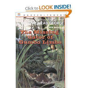 The Missing Gator Of Gumbo Limbo Classroom Connections Science Florida Everglades Ecosystems Aligator Children S Literature Gator Jean Craighead George