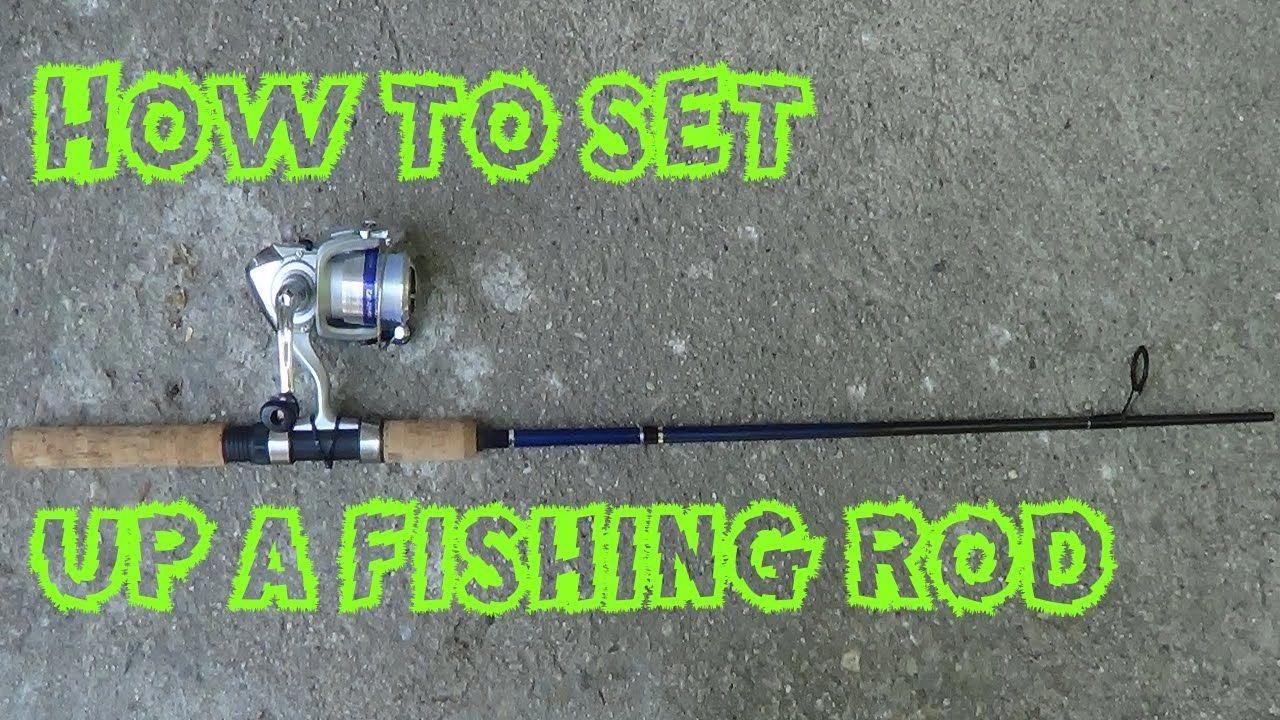 Fishing basics how to set up a fishing rod goingfishing