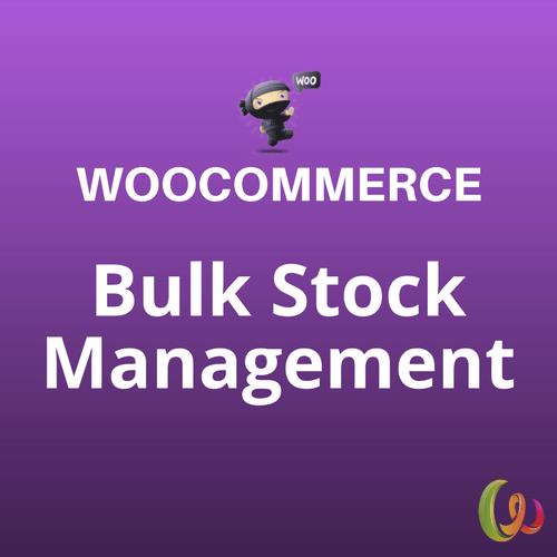 WooCommerce Bulk Stock Management 2.2.20 – WordPress Download Zone