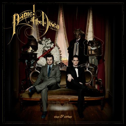 Vices & Virtues-Panic! At the Disco. Always, Hurricane, && Nearly Witches.