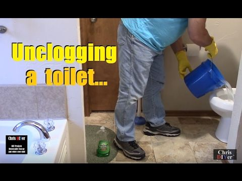 How To Unclog A Backed Up Toilet - When nothing else works ...