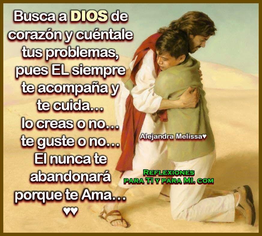 Busca A Dios De Corazon Dios Palabras De Animo Oraciones