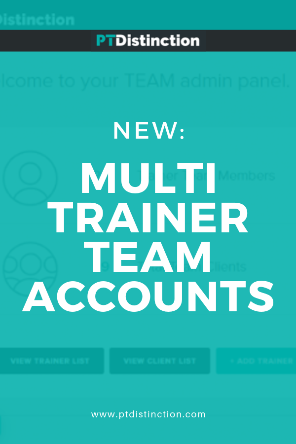 You can now manage a team of trainers from your PT