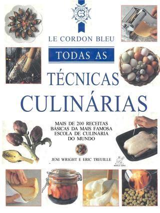 Manual da gastronomia le courdon bleu cozinha francesa for Manual tecnicas culinarias
