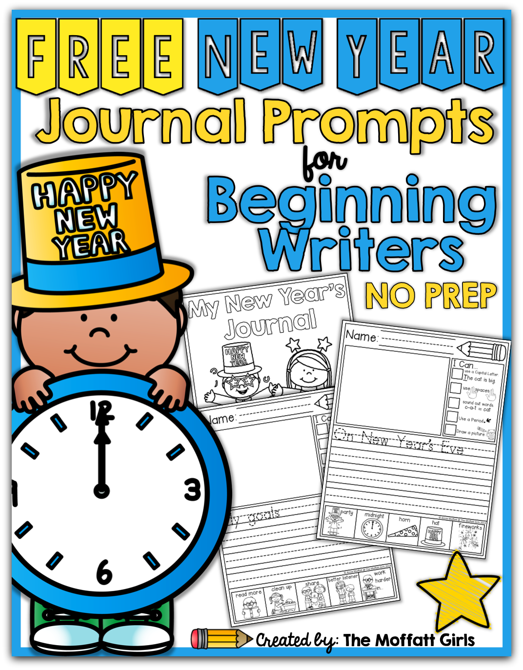 I Started Creating Our No Prep Journal Prompts For Beginning And Or Struggling Writers And They H Kindergarten Writing New Years Activities First Grade Writing
