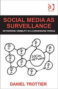 Rezension: Social Media as Surveillance http://criminologia.de/2014/03/rezension-social-media-surveillance/