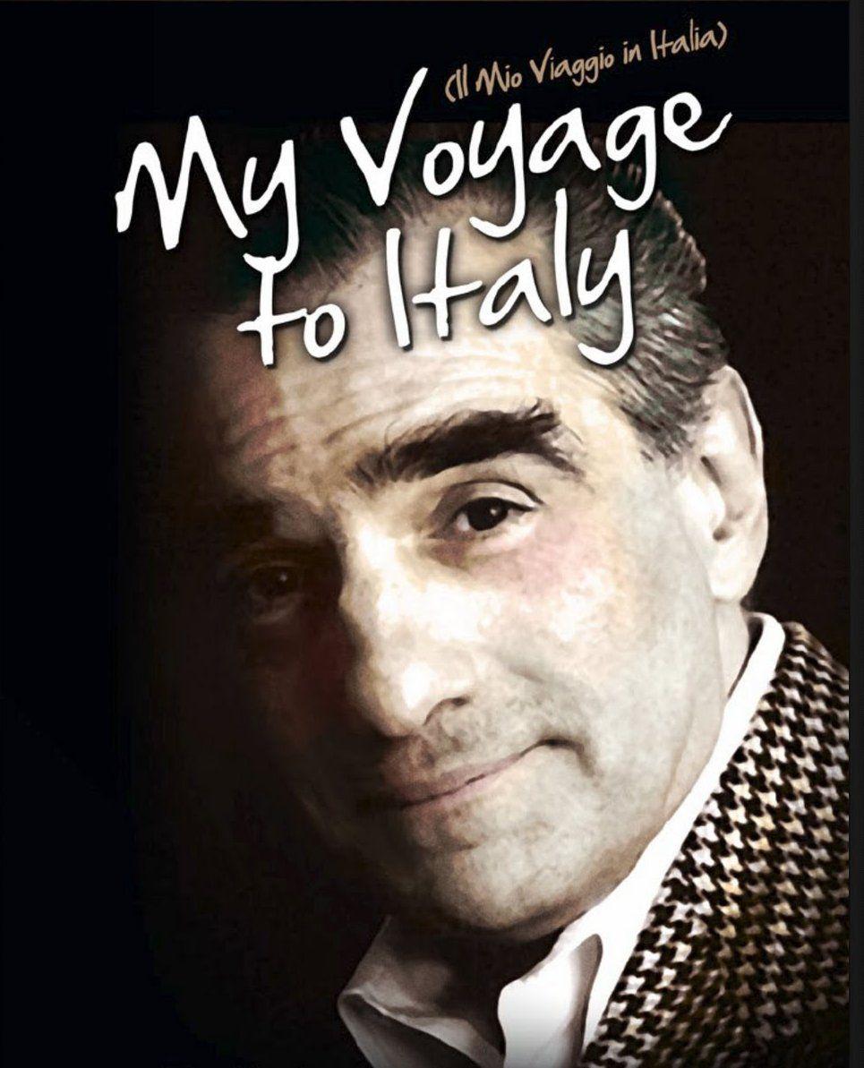 My Voyage To Italy 2001 De Martin Scorsese Martin Scorsese Filmmaking Films 2016