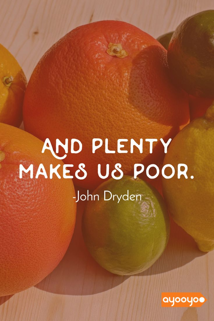 And plenty makes us poor. #inspiration #motivationalquotes #positivequotes #entrepreneurquotes #ayooyoo
