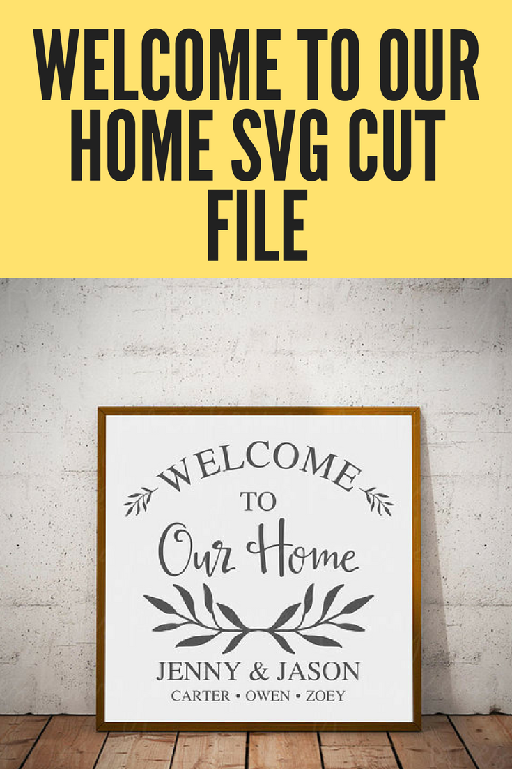 Welcome to our home Personalized SVG cut file. Would make a great ...