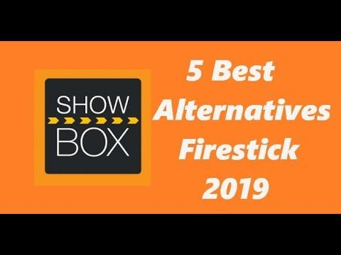 5 Best Showbox Alternatives for Movies in 2019 for