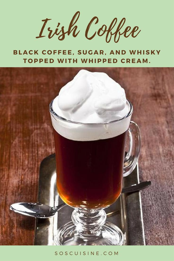 Irish Coffee Recette Café irlandais, Crème fouettée et