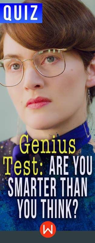 Genius Test: Are You Smarter Than You Think? | Genius test ...
