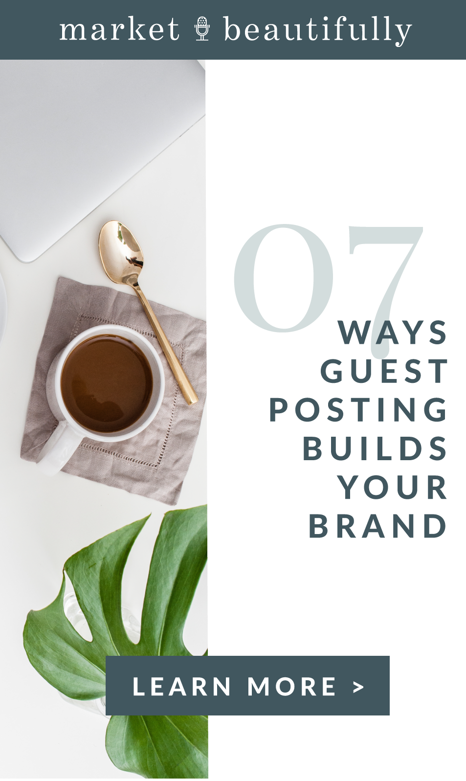Guest Posting Benefits: 7 Ways Guest Posting Builds Your Brand