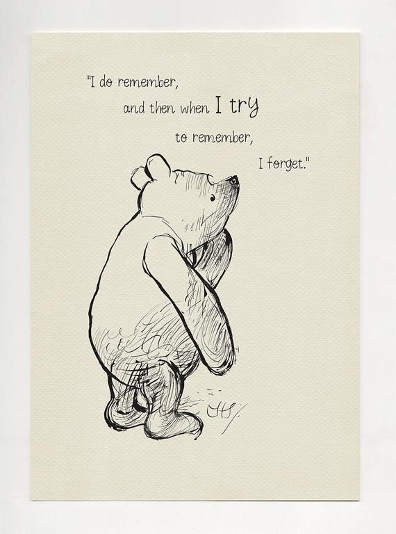 I do remember and then when I try to remember I forget image 1 is part of Winnie the pooh quotes -