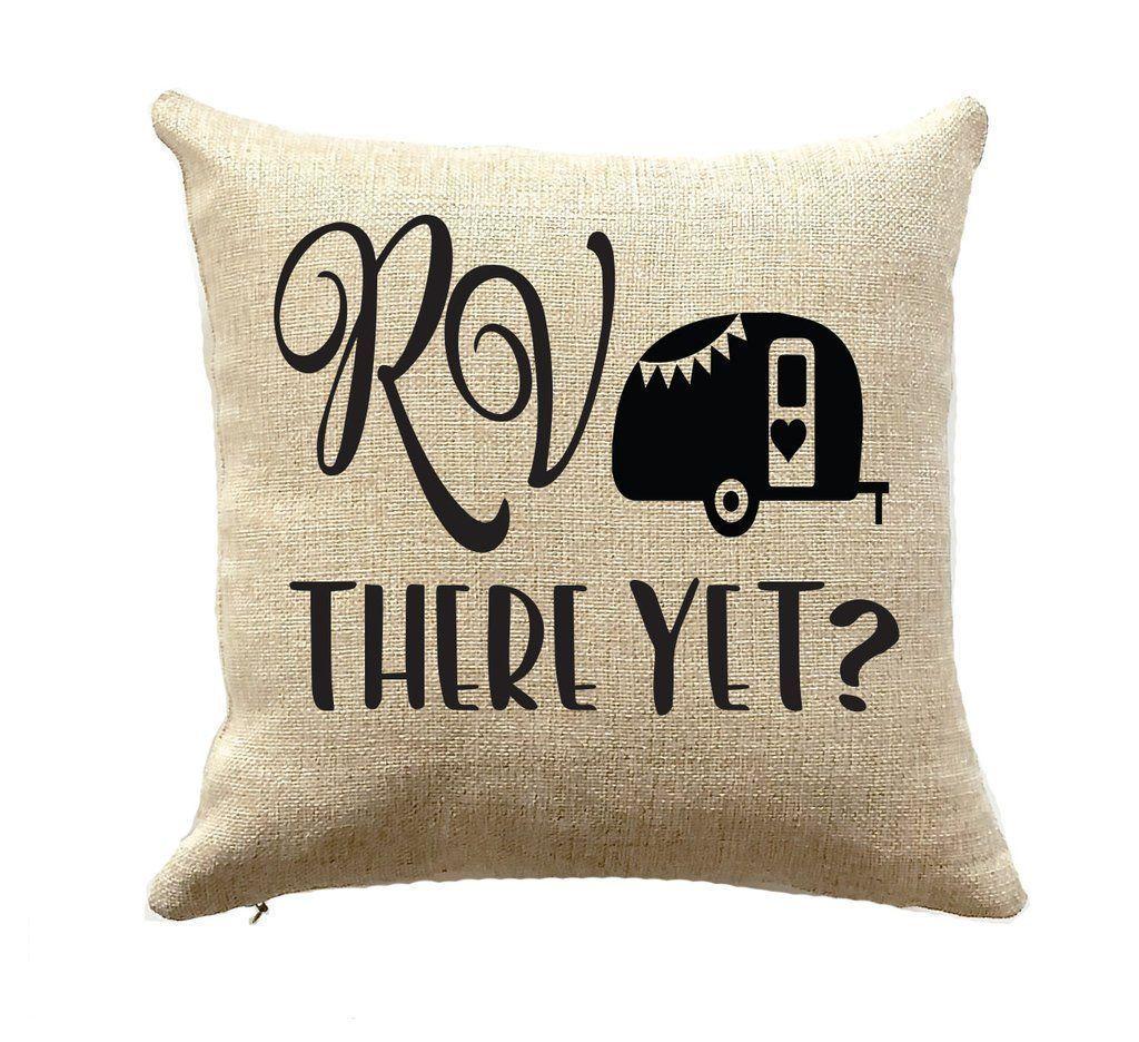 RV Decor Camper Pillow 16 x 16 RV There Yet RV Decor Camper Pillow 16 x 16 RV There Yet