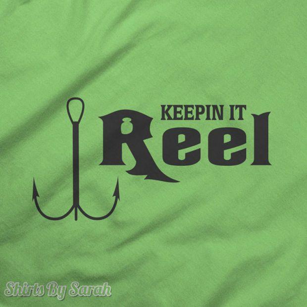 26e64e7b Funny Fishing T Shirt - Keepin It Reel Fish Hook Shirt - Fisherman Shirts  Men Women
