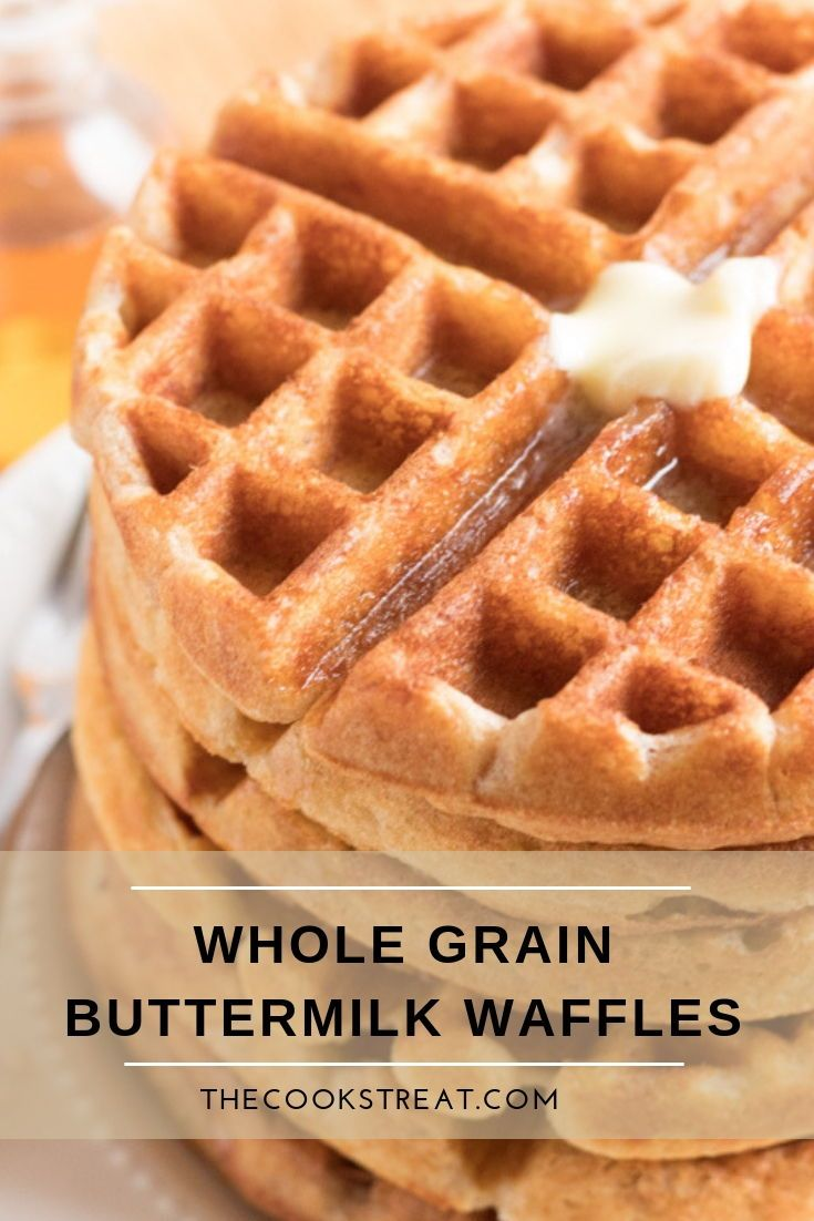 Whole Grain Buttermilk Waffles 100 Whole Grain The Cook S Treat Recipe Buttermilk Waffles Waffle Recipes Buttermilk Recipes