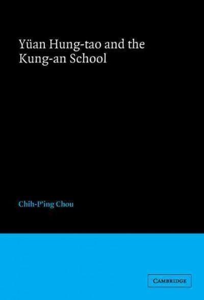Yuan Hung-Tao and the Kung-An School