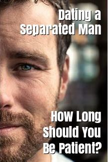 Advice on dating a separated man