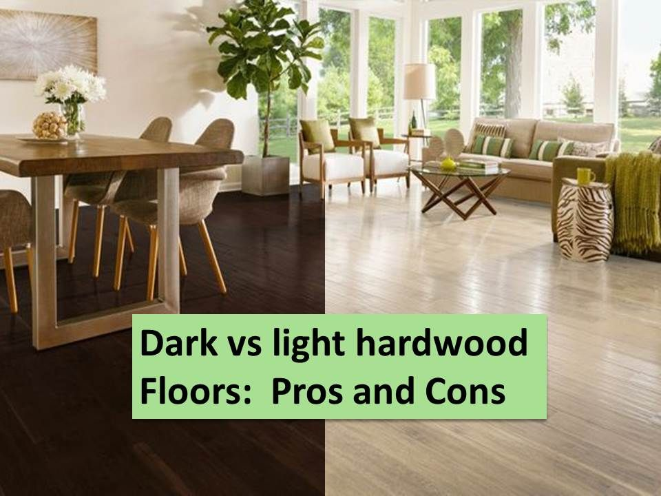 Dark floors vs light floors pros and cons dark wood for Wood stain pros and cons