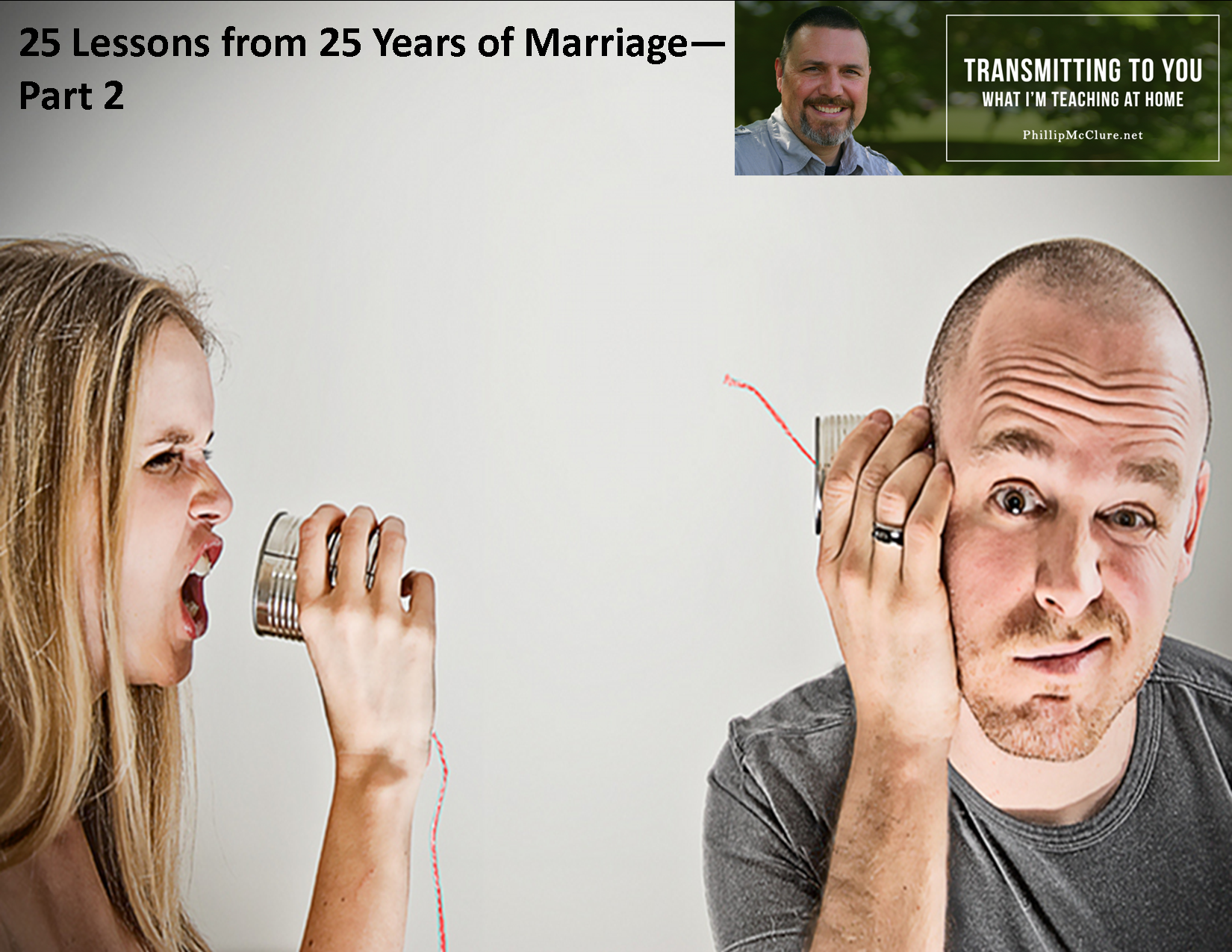 25 Lessons From 25 Years Of Marriage Part 2