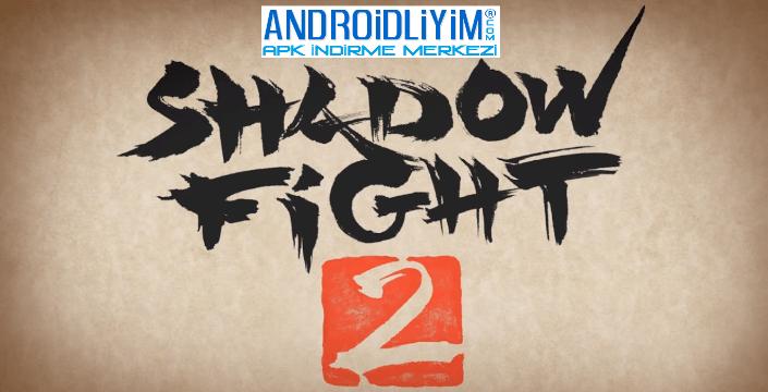 Androidliyim Apk Indir Shadow Fight 2 Hile V1 9 13 Mod Apk