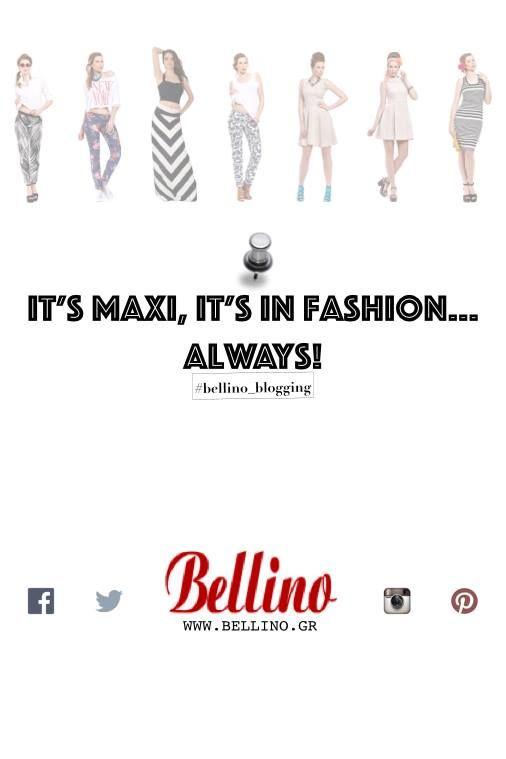 Bellino Blog #10: Maxi επιλογές που θα λατρέψετε. Γιατί το καλοκαίρι δεν τέλειωσε ακόμα..! Διαβάστε περισσότερα: http://bellino.gr/blog/its-maxi-its-fashion-always #bellino_blogging #Bellino #Bellino_fashion #free_shipping