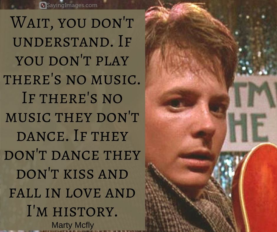 21 Greatest Back To The Future Quotes Of All Time Sayingimages Com Future Quotes Flirting Quotes Funny Flirting Quotes