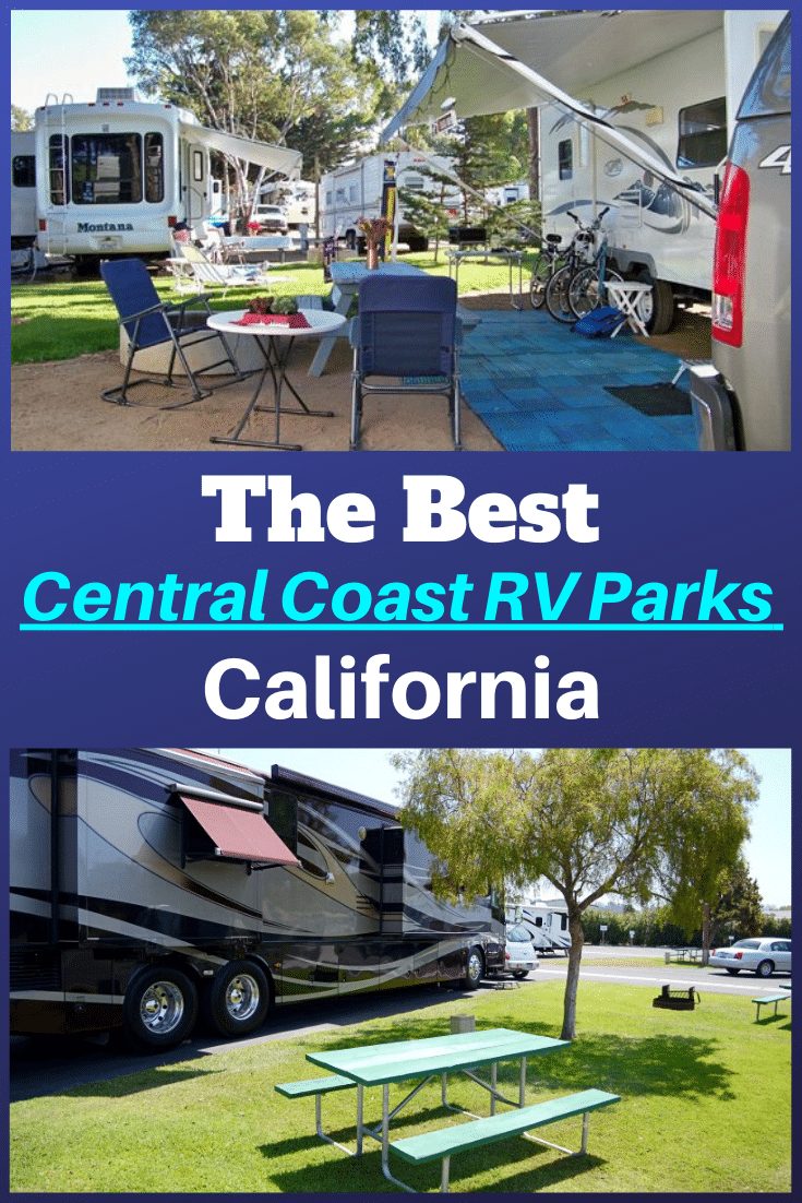 Best Rv Parks Along The Central Coast California Rv Expertise In 2020 Best Rv Parks Rv Parks Rv Parks And Campgrounds