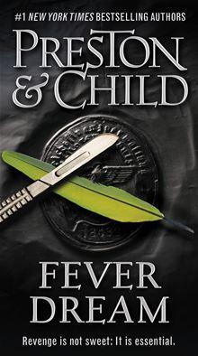 Fever Dream Ebook By Lincoln Child Rakuten Kobo Lincoln Child Books Book Worth Reading