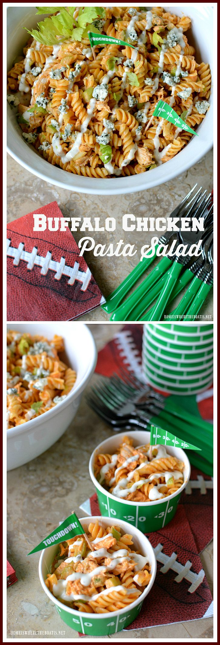 Buffalo Chicken Pasta Salad! A crowd-pleasing recipe sure to score a touchdown at your neighborhood Super Bowl party or for your next tailgate! | homeiswheretheboatis.net #footballfood #SuperBowl #buffalochickenpastasalad