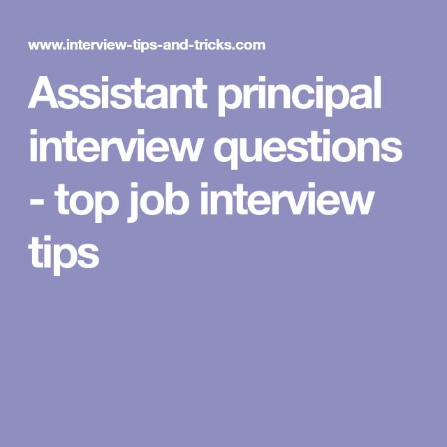 Assistant Principal Interview Questions   Top Job Interview Tips  Assistant Principal Interview Questions