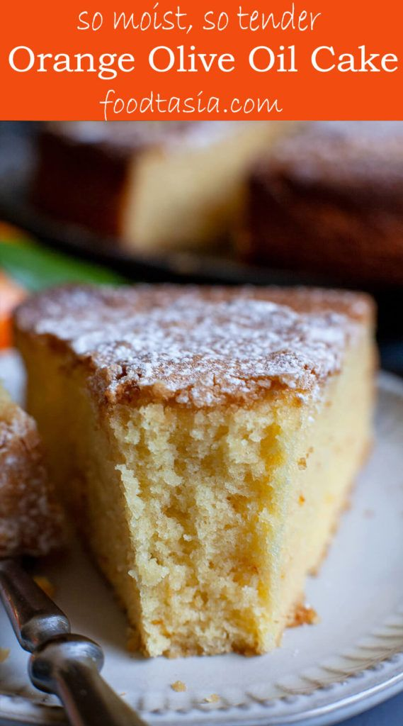 Orange Olive Oil Cake | Foodtasia