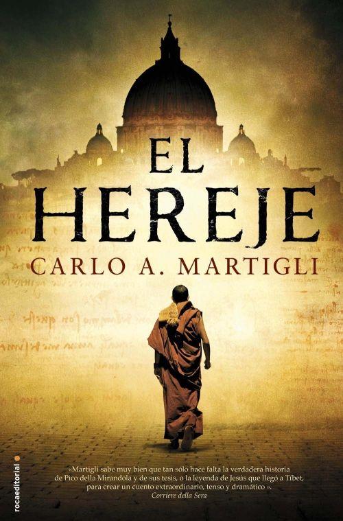 El Hereje Carlo A Martigli Bajar Libros Gratis Libros De Novelas Libros De Terror