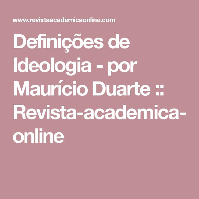 Definições de Ideologia - por Maurício Duarte :: Revista-academica-online