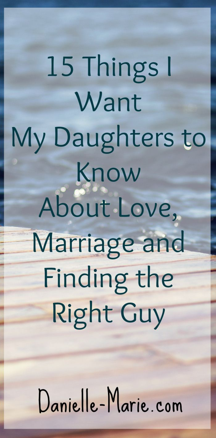 15 Things I Want my Daughters To Know about Love and