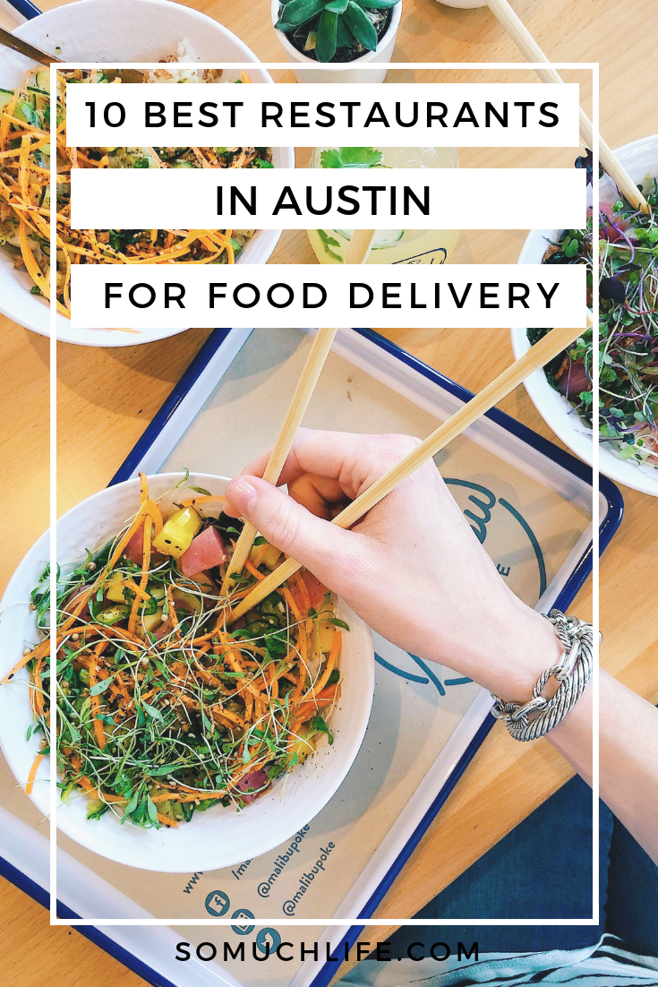 10 Best Restaurants In Austin For Food Delivery So Much Life In 2020 Food Delivery Food Raw Food Recipes