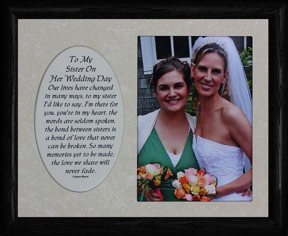 8x10 To My Sister On Her Wedding Day Photo Poetry Frame Wcream