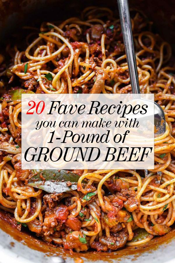 20 Recipes You Can Make With A Pound Of Ground Beef It S What S For