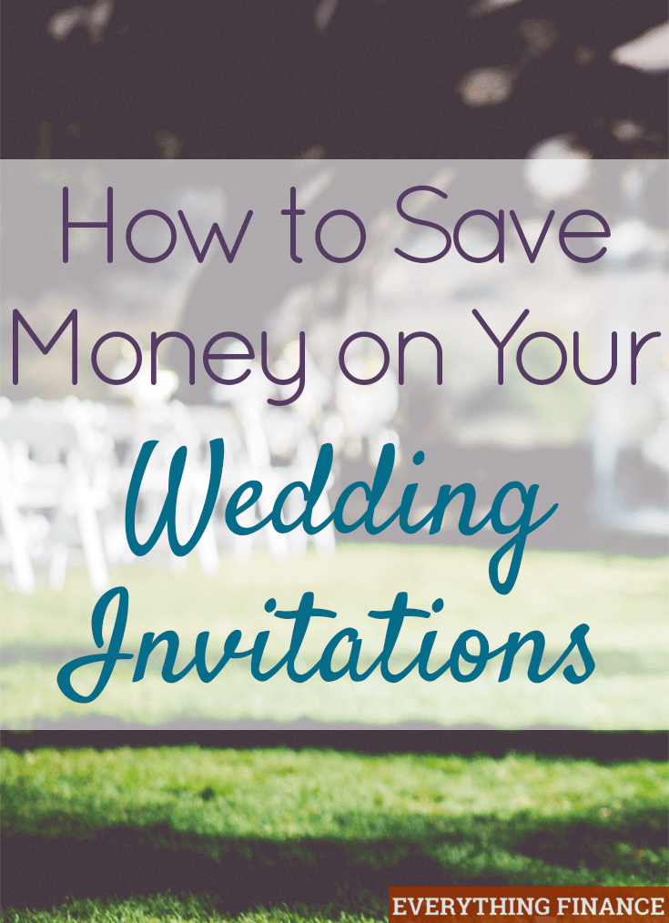 Ways to save money on wedding invitations