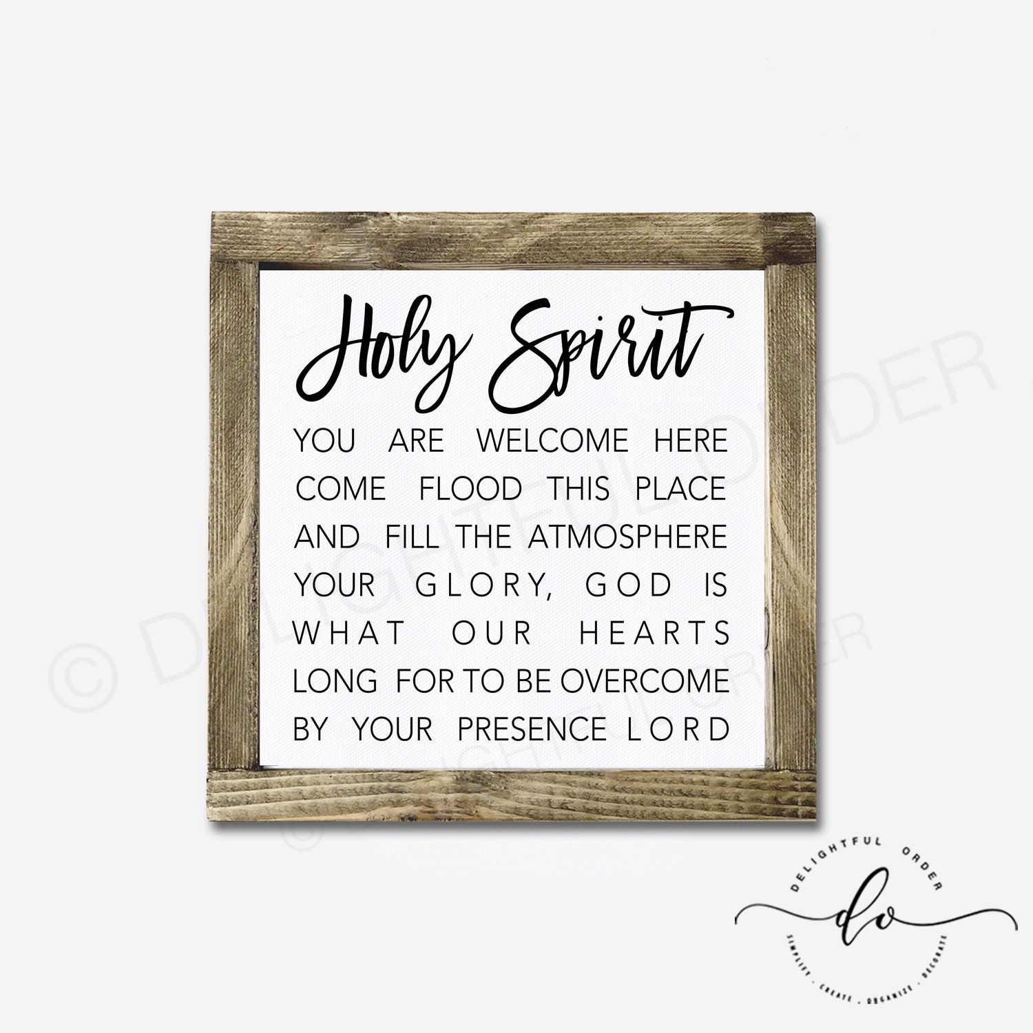 Holy spirit you are here wood framed printed sign